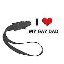 MY GAY DAD Luggage Tag