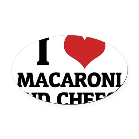 MACARONI AND CHEESE Oval Car Magnet