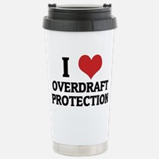 OVERDRAFT PROTECTION Stainless Steel Travel Mug