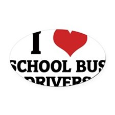 SCHOOL BUS DRIVERS Oval Car Magnet