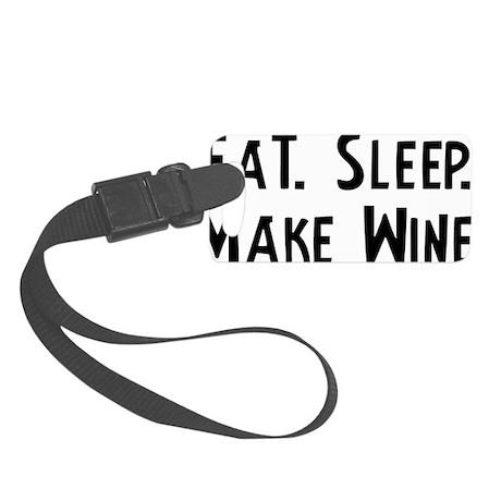 Make Wine. Small Luggage Tag