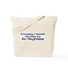 Ex-Boyfriend : Everything Tote Bag