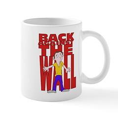 Back Against the Wall Mug