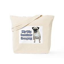 Big Brother Pug Tote Bag