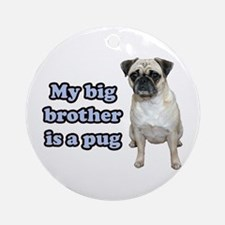 Big Brother Pug Ornament (Round)