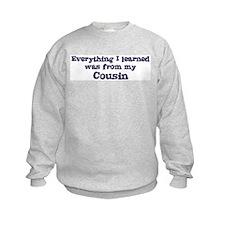 Cousin : Everything Sweatshirt