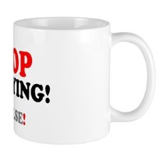 STOP BULLYING - OR ELSE! Small Mug