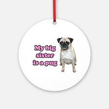 Big Sister Pug Ornament (Round)