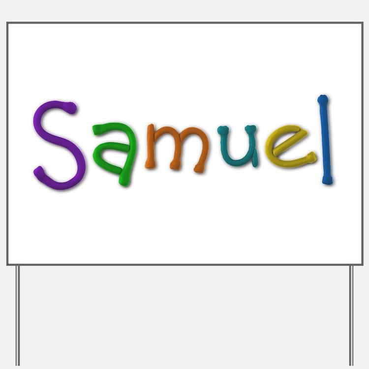 Samuel Play Clay Yard Sign