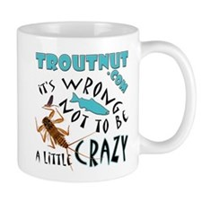 Troutnut Slogan Mug