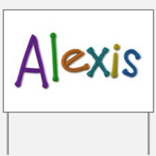 Alexis Play Clay Yard Sign