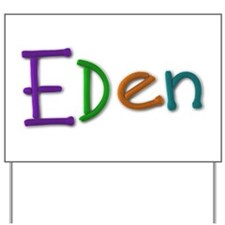 Eden Play Clay Yard Sign