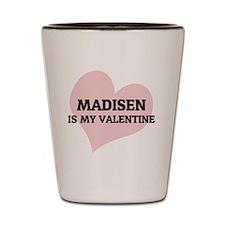 MADISEN Shot Glass