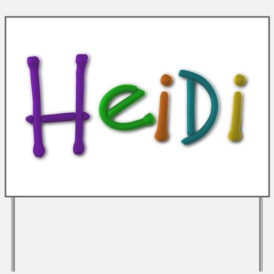 Heidi Play Clay Yard Sign