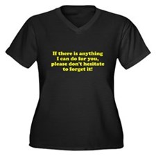 Anything can do forget it Women's Plus Size V-Neck