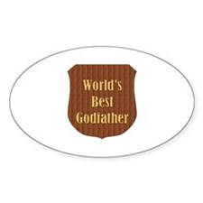 World's Best Godfather (plaque) Oval Decal