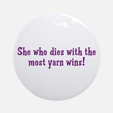 Funny Yarn Quote Ornament (Round)