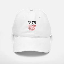 Fair is cotton candy Baseball Baseball Cap