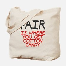 Fair is cotton candy Tote Bag