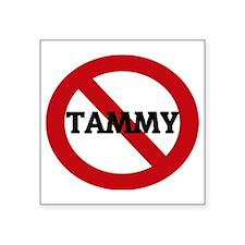 """TAMMY Square Sticker 3"""" x 3"""""""