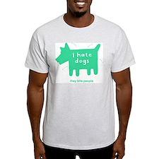 mangy hound Ash Grey T-Shirt
