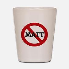 MATT Shot Glass