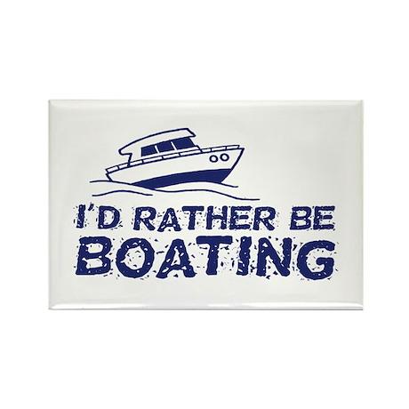 I'd Rather Be Boating Rectangle Magnet