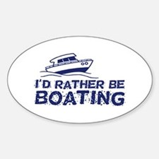 I'd Rather Be Boating Decal