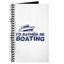 I'd Rather Be Boating Journal