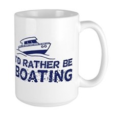 I'd Rather Be Boating Mug