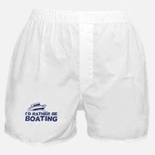 I'd Rather Be Boating Boxer Shorts
