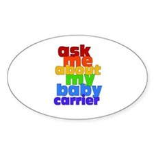 Ask Me About My Baby Carrier - no logo Stickers