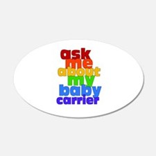Ask Me About My Baby Carrier - no logo Wall Decal