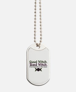 Good Witch, Bad Witch... Dog Tags