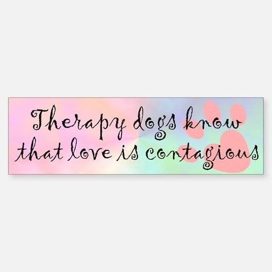 Love is Contagious Bumper Bumper Bumper Sticker