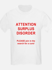 Attention Surplus Disorder T-Shirt