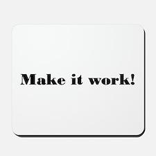 Make it work! Mousepad