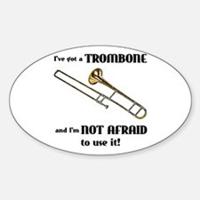 I've Got A Trombone Oval Decal