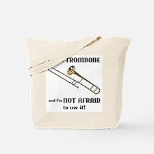 I've Got A Trombone Tote Bag
