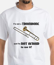 I've Got A Trombone Shirt