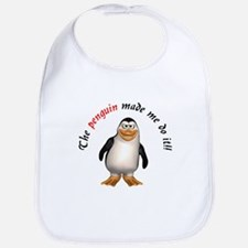 The penguin made me do it!! Bib