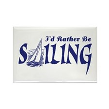 I'd Rather Be Sailing Rectangle Magnet