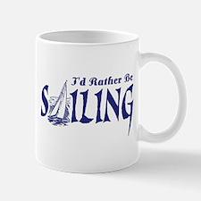 I'd Rather Be Sailing Mug