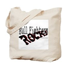 Bull Fighters ROCK! Tote Bag