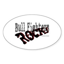 Bull Fighters ROCK! Oval Decal