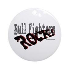 Bull Fighters ROCK! Ornament (Round)