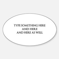 TYPE YOUR OWN WORDS HERE & PE Decal