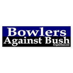 Bowlers Against Bush Bumper Bumper Sticker