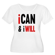I Can And I W T-Shirt