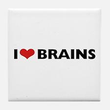 I Love (Heart) Brains Tile Coaster